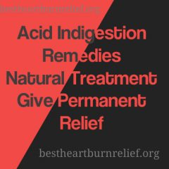 Acid Indigestion Remedies