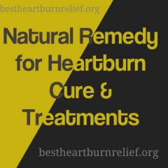 Natural Remedy for Heartburn
