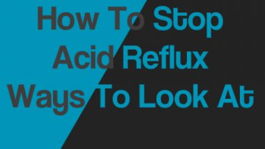 How To Stop Acid Reflux